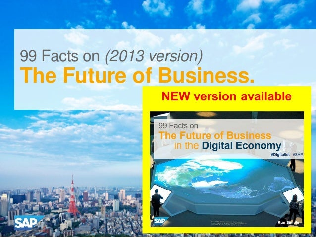 #SAP #FutureofBiz 99 Facts on (2013 version) The Future of Business.
