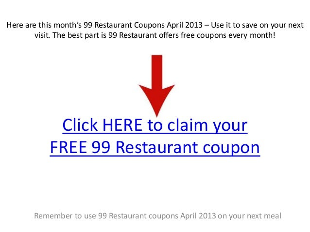 99 restaurant coupons april 2013