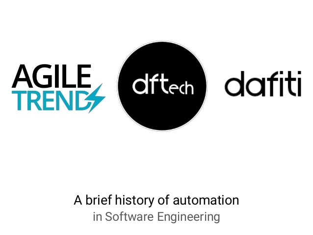 A brief history of automation in Software Engineering