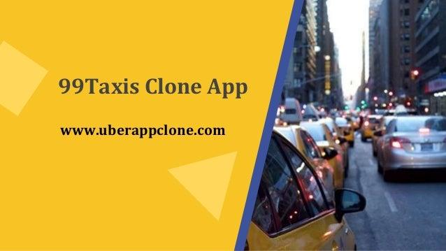 99Taxis Clone App www.uberappclone.com