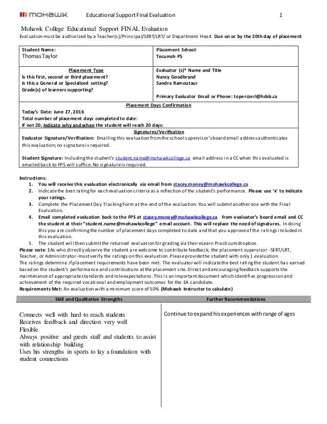 Educational SupportFinal Evaluation 1 Mohawk College Educational Support FINAL Evaluation Evaluation mustbe authorized by ...