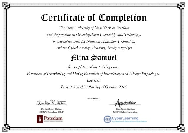 Certificate of Completion The State University of New York at Potsdam and the program in Organizational Leadership and Tec...