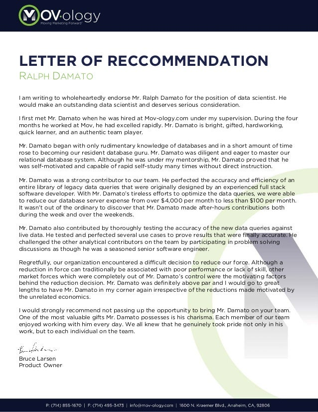 Letter of recommendation ralph damato letter of reccommendation ralph damato i am writing to wholeheartedly endorse mr ralph damato for negle Images