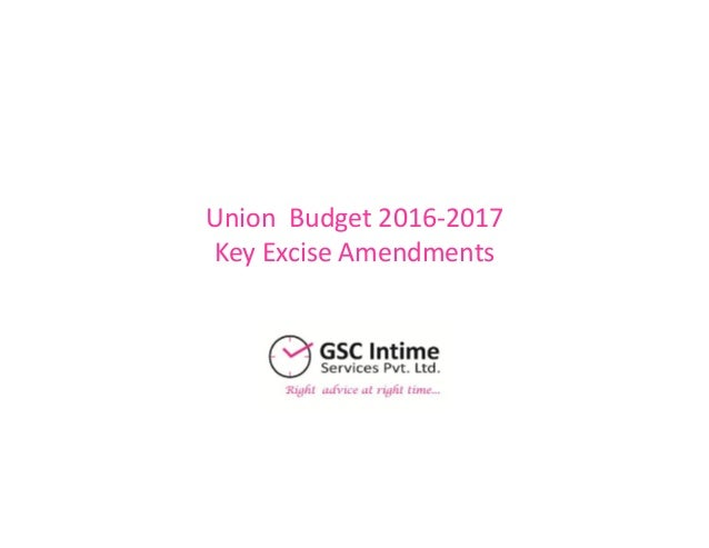 Union Budget 2016-2017 Key Excise Amendments