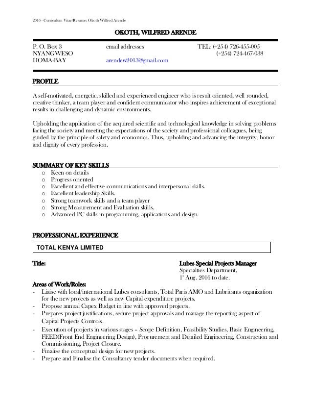 MY CV RESUME Reviewed. 2016   Curriculum Vitae/Resume: Okoth Wilfred Arende  OKOTH, WILFRED ARENDE P. O. Box ...  My Cv Resume