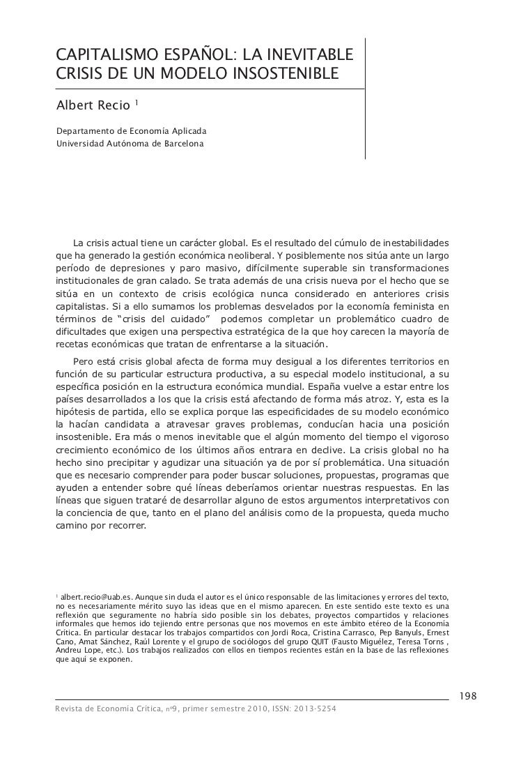 CAPITALISMO ESPAÑOL: LA INEVITABLECRISIS DE UN MODELO INSOSTENIBLEAlbert Recio          1Departamento de Economía Aplicada...