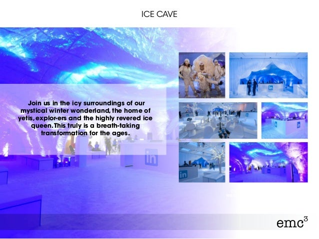 ICE CAVE Join us in the icy surroundings of our mystical winter wonderland, the home of yetis, explor-ers and the highly r...