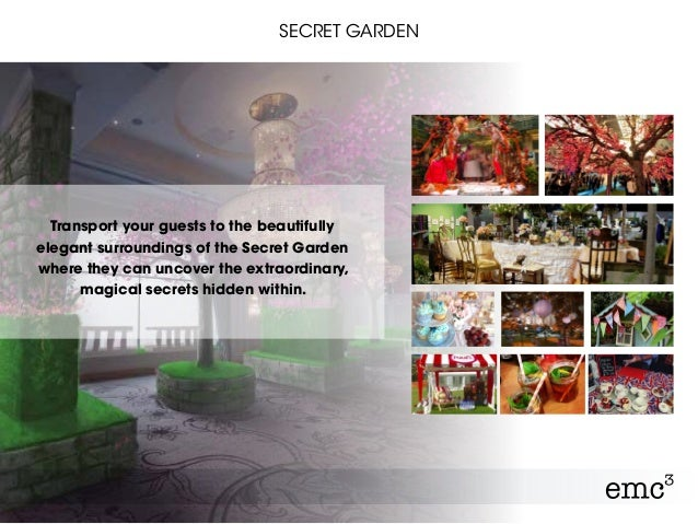Transport your guests to the beautifully elegant surroundings of the Secret Garden where they can uncover the extraordinar...