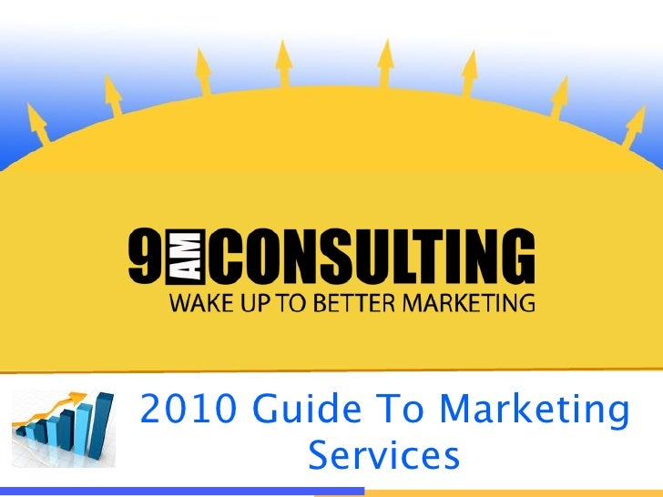 2010 Guide To Marketing        Services