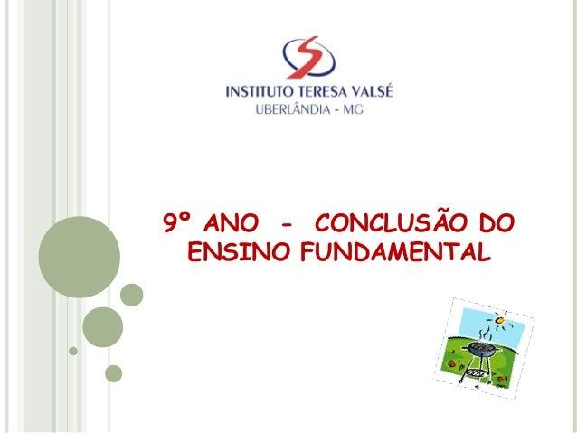9º ANO - CONCLUSÃO DO ENSINO FUNDAMENTAL