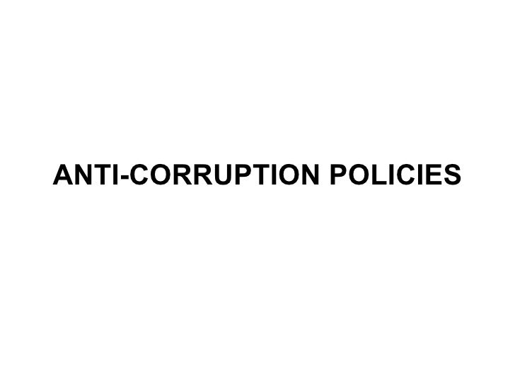ANTI-CORRUPTION POLICIES