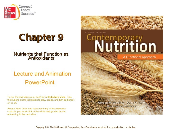 Chapter 9 Nutrients that Function as Antioxidants   Lecture and Animation PowerPoint   Copyright © The McGraw-Hill Compani...