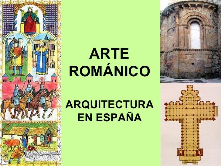 ARTEROMÁNICOARQUITECTURA EN ESPAÑA