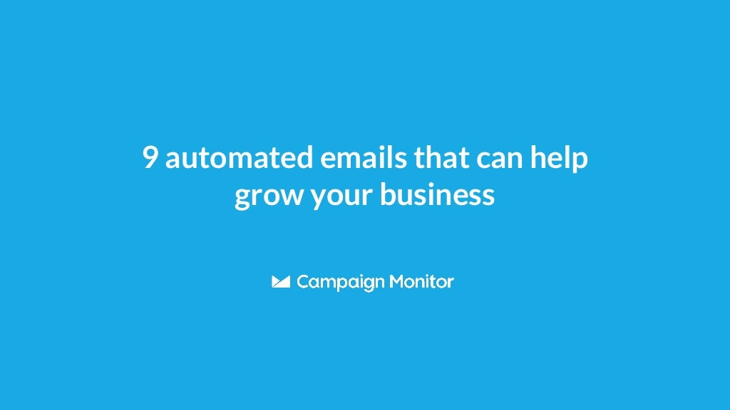 9 automated emails your business should be sending