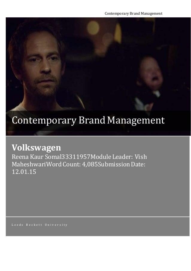 Contemporary Brand Management Volkswagen Reena Kaur Somal33311957ModuleLeader: Vish MaheshwariWordCount: 4,085SubmissionDa...