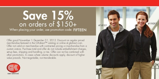 Offer good November 1- December 31, 2012. Discount on regular priced merchandise featured in the GKdirect™ catalog or onli...