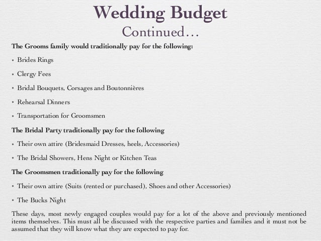 wedding budget continued the grooms family would traditionally pay