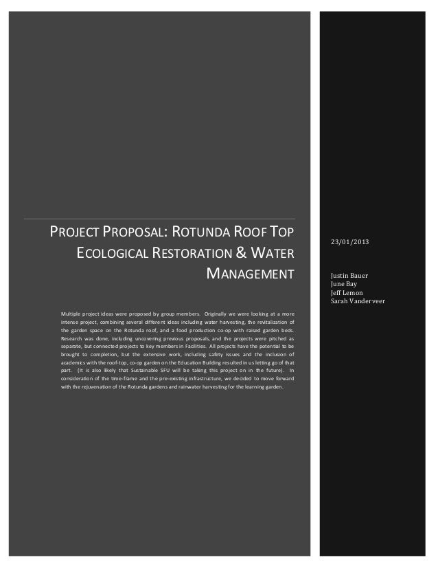 Project Proposal: Rotunda Roof Top Ecological Restoration & Water Management Justin Bauer, June Bay, Jeff Lemon, and Sarah...