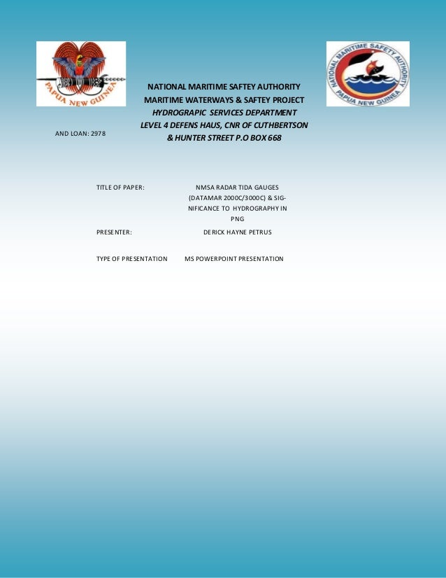 NATIONAL MARITIME SAFTEY AUTHORITY MARITIME WATERWAYS & SAFTEY PROJECT HYDROGRAPIC SERVICES DEPARTMENT LEVEL 4 DEFENS HAUS...