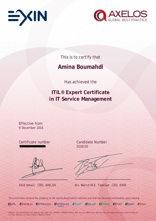 This is to certify that Amina Boumahdi Has achieved the ITIL® Expert Certificate in IT Service Management Effective from 9...