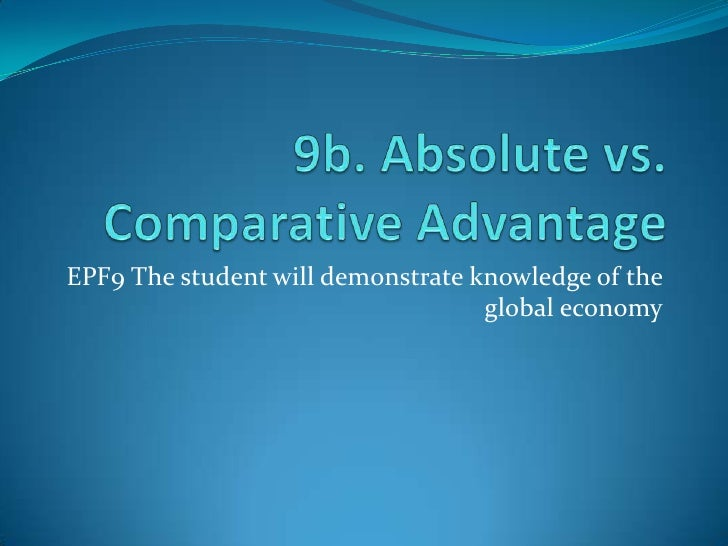 comparative advantage essay When challenged to provide a nontrivial, nonobvious economic insight, nobel laureate paul samuelson listed comparative advantage despite.