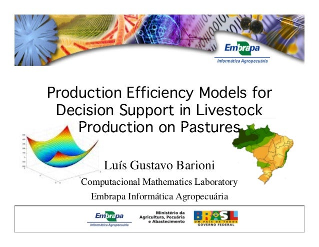Production Efficiency Models for Decision Support in Livestock Production on PasturesProduction on Pastures Luís Gustavo B...