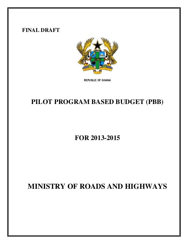 1 GHANA MINISTRY OF ROADS AND HIGHWAYS 2013