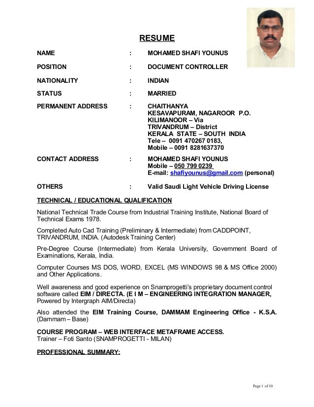 RESUME NAME : MOHAMED SHAFI YOUNUS POSITION : DOCUMENT CONTROLLER NATIONALITY : INDIAN STATUS : MARRIED PERMANENT ADDRESS ...
