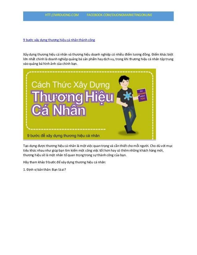 HTT://MRDUONG.COM FACEBOOK.COM/DUONGMARKETINGONLINE 9 bước xây dựng thương hiệu cá nhân thành công Xây dựng thương hiệu cá...
