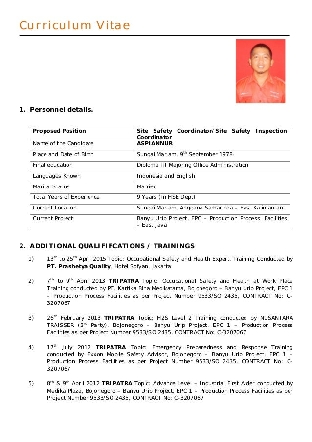 Curriculum Vitae 1. Personnel details. Proposed Position Site Safety Coordinator/Site Safety Inspection Coordinator Name o...