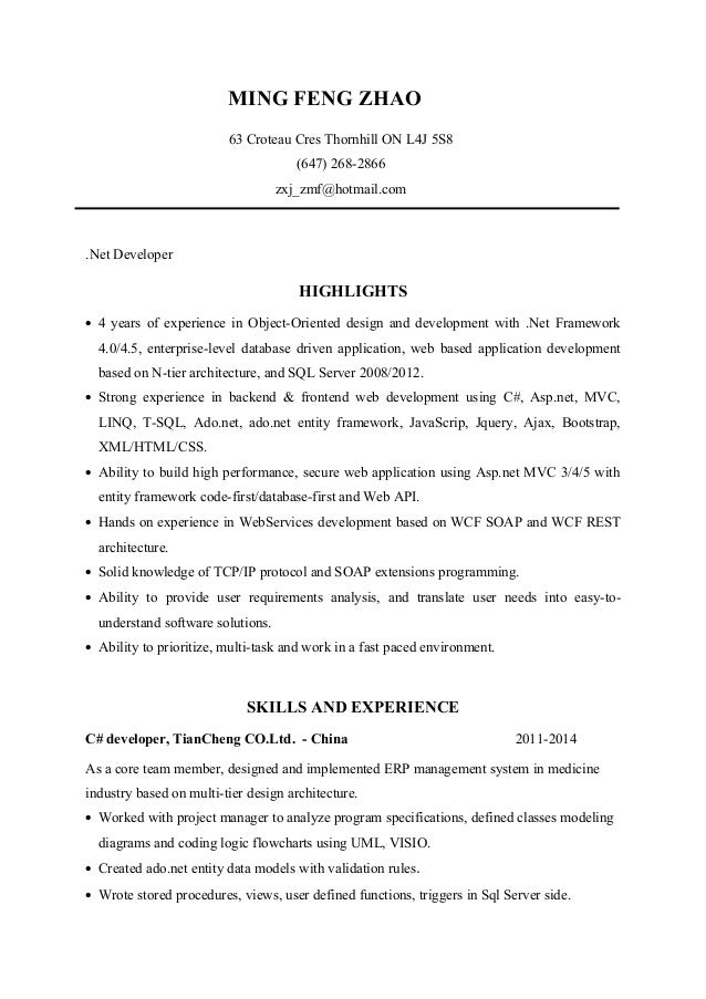 .net Developer Resume(Ming Zhao). MING FENG ZHAO 63 Croteau Cres Thornhill  ON L4J 5S8 (647) 268 2866 ...