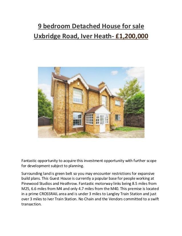 9 Bedroom Detached House For Sale Uxbridge Road Iver Heath 1200000 Fantastic Opportunity