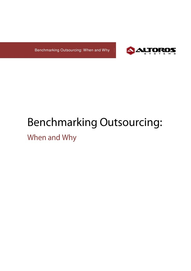 Benchmarking Outsourcing: When and Why