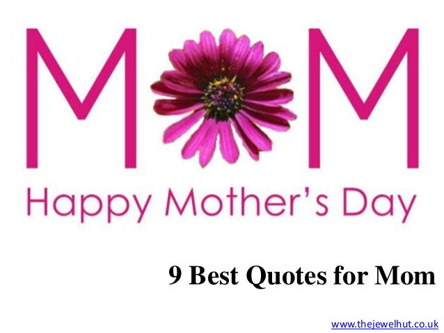9 best quotes for mother's day