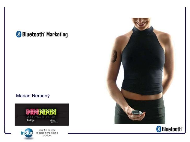 Bluetooth   Marketing   Mar ian Neradný