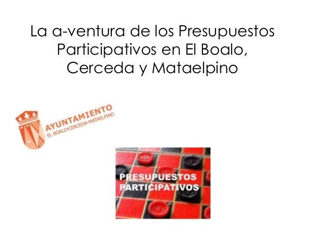La a-ventura de los Presupuestos Participativos en El Boalo, Cerceda y Mataelpino
