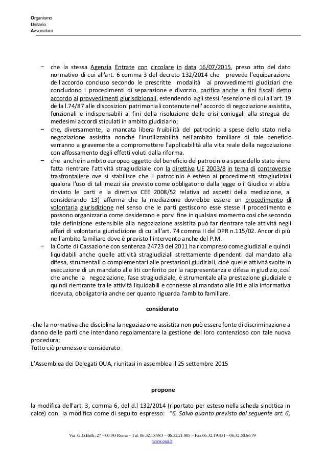 Organismo Unitario Avvocatura   − che la stessa Agenzia Entrate con circolare in data 16/07/2015, preso atto...