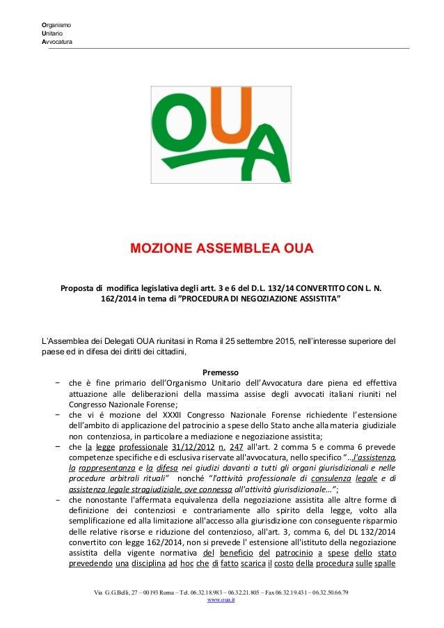 Organismo Unitario Avvocatura   MOZIONEASSEMBLEAOUA  Proposta di modifica legislativa degli artt. 3 e 6 d...