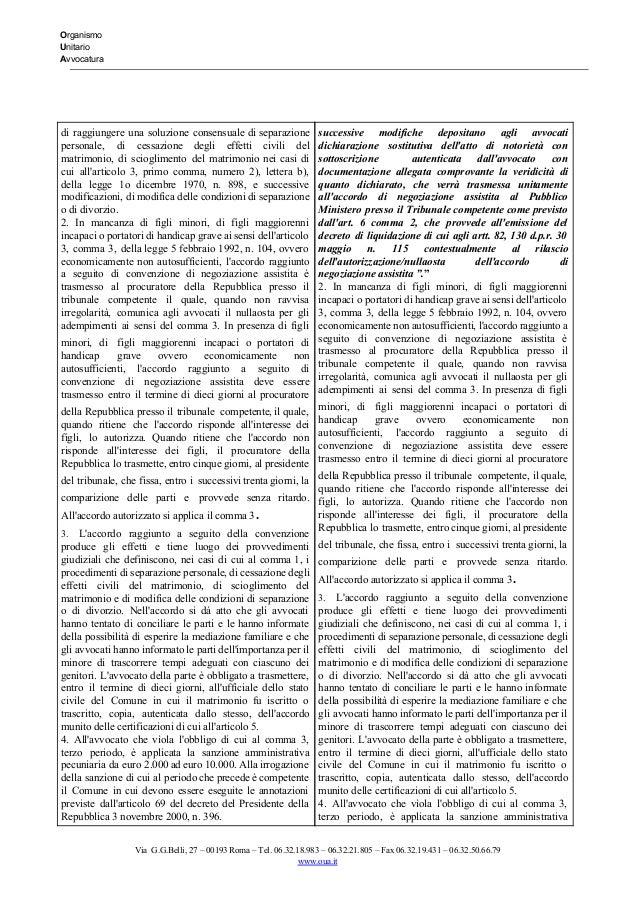 Organismo Unitario Avvocatura   di raggiungere una soluzione consensuale di separazione       personale...