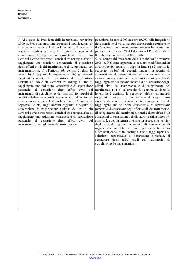 Organismo Unitario Avvocatura   5. Al decreto del Presidente della Repubblica 3 novembre         2000...