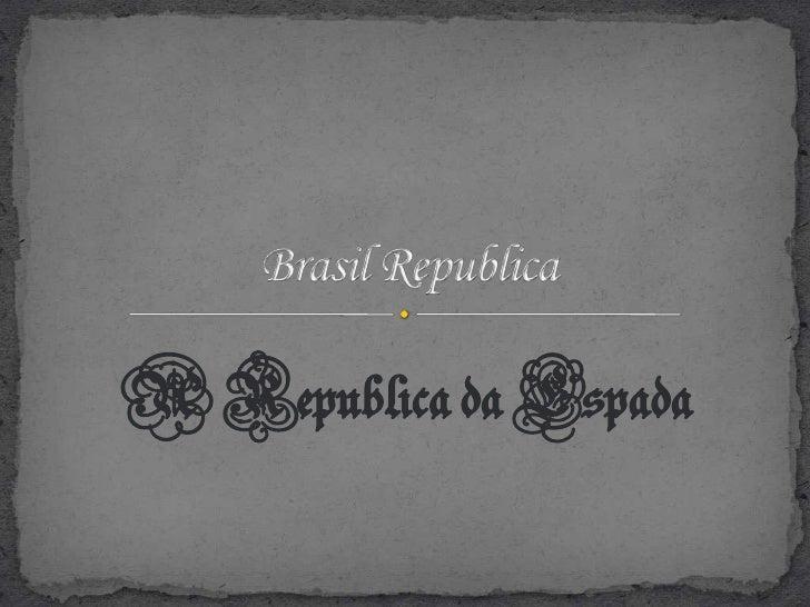 A Republica da Espada