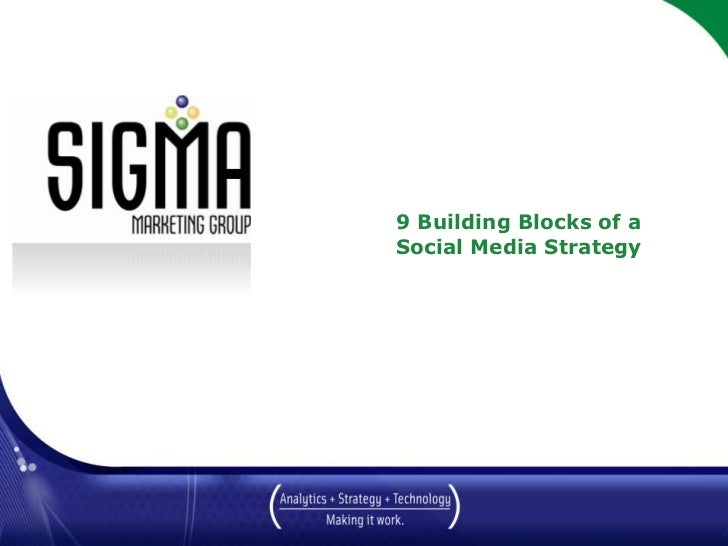 9 Building Blocks of a Social Media Strategy March 2010