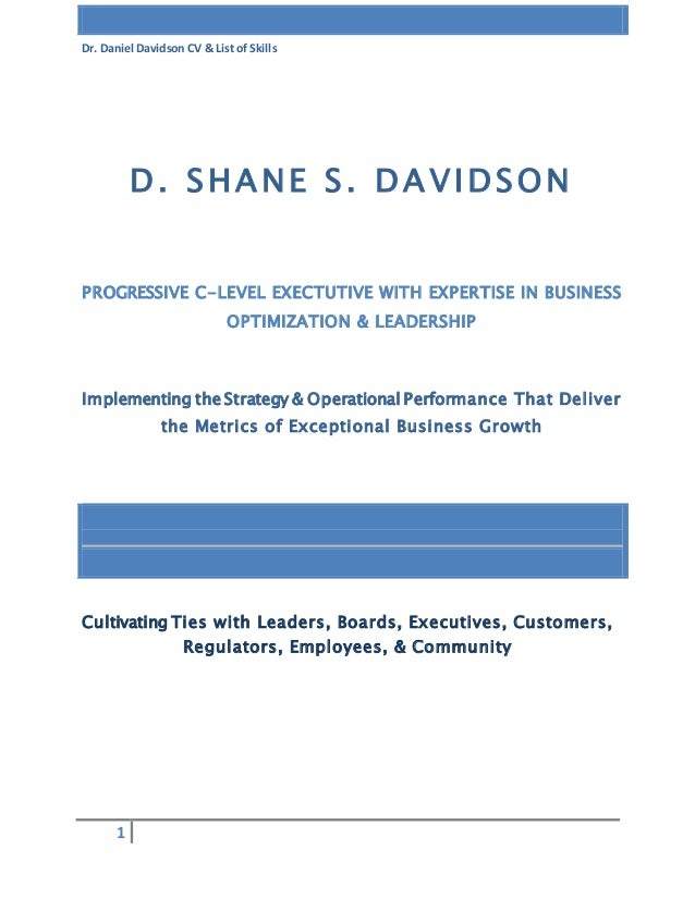 Dr. Daniel Davidson CV & List of Skills 1 Cultivating Ties with Leaders, Boards, Executives, Customers, Regulators, Employ...