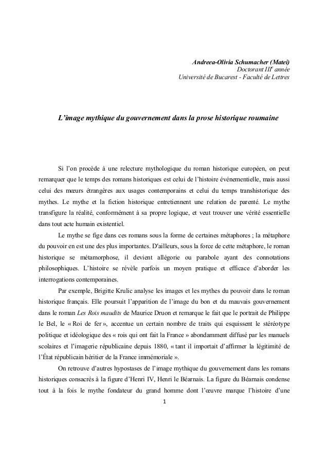 1 Andreea-Olivia Schumacher (Matei) Doctorant IIIe année Université de Bucarest - Faculté de Lettres L'image mythique du g...