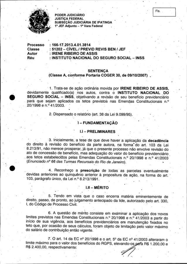 PODER JUDICIÁRIO JUSTiÇA FEDERAL . SUBSEÇÃO JUDICIÁRIA DE IPATINGA 1°JEF.Adjunto - 1a Vara Federal I Fls. , Processo Class...