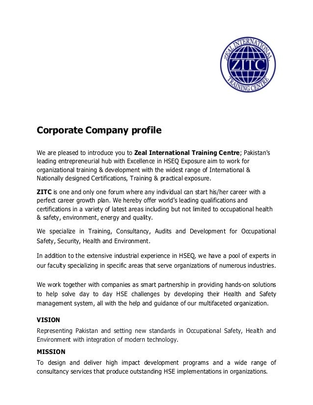 Corporate Company profile We are pleased to introduce you to Zeal International Training Centre; Pakistan's leading entrep...