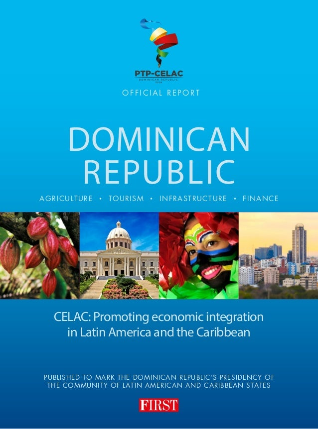 First dominican republic report 2016 published to mark the dominican republics presidency of the community of latin american and caribbean states publicscrutiny Gallery