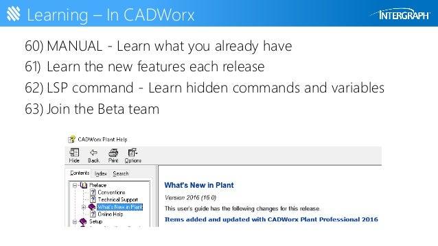 90 cadworx tips in 90 minutes mworland rh slideshare net AutoCAD CADWorx CADWorx Tutorial