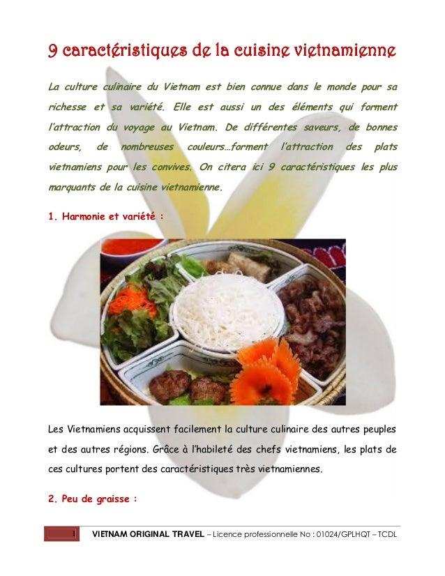 1 VIETNAM ORIGINAL TRAVEL – Licence professionnelle No : 01024/GPLHQT – TCDL 9 caractéristiques de la cuisine vietnamienne...