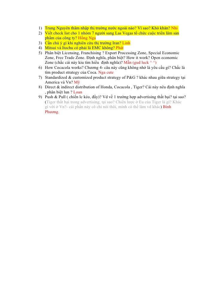 1) Trung Nguyên thâm nhập thị trường nước ngoài nào? Vì sao? Khó khăn? Nhi 2) Viết check list cho 1 nhóm 7 người sang Las ...